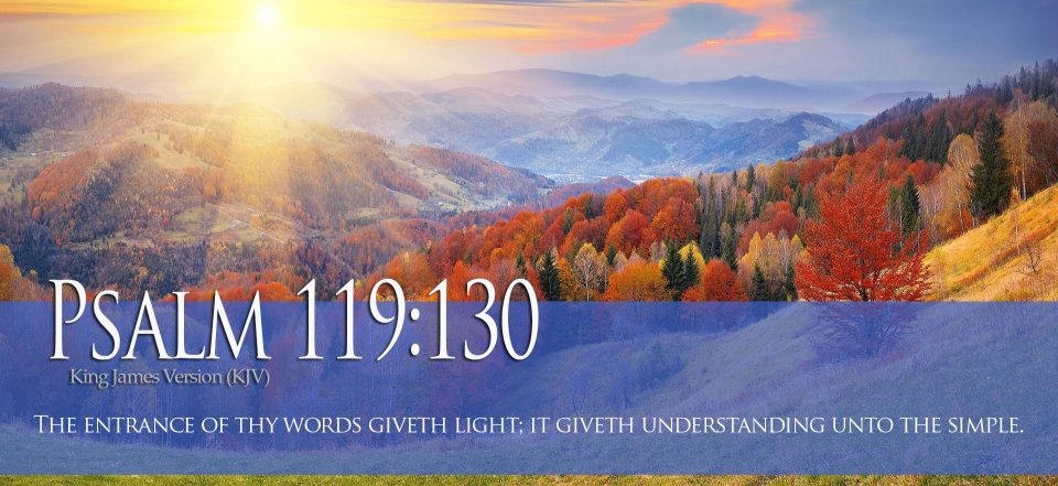 Mountains in Fall - Psalm 119:130 The entrance of thy words giveth light; it giveth understanding unto the simple.